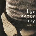 Raggy Boy Trilogy